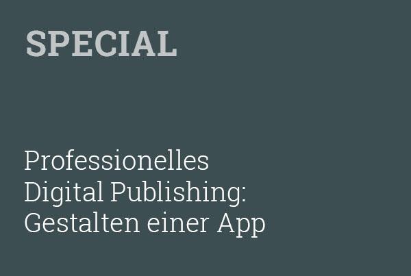 Workshop Gestalten einer Magazin-App für Tablet und Smartphone – ganz ohne Programmierkenntnisse mit InDesign!