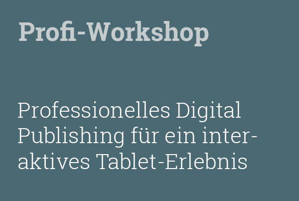 Typografie to go: Der PraxisWorkshop für digitales Publizieren auf Tablets