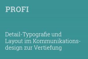 typeschool-profi-detail-typografie-und-layout-im-kommunikatonsdesign-zur-vertiefung