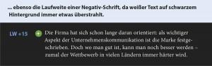 ... ebenso die Laufweite einer Negativ-Schrift, da weißer Text auf schwarzem Hintergrund immer etwas überstrahlt.