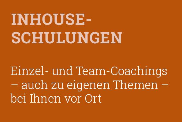 Alle Coachings – auch individuelle Themen – als Inhouse-Schulung buchbar