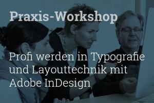 Profi werden in Typografie und Layouttechnik mit Adobe Indesign