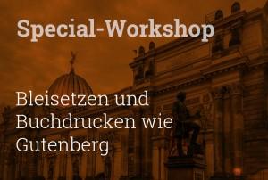 Workshop Bleisatz und Buchdruck in Dresden