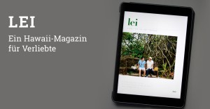Magazin App Lei über Hawaii