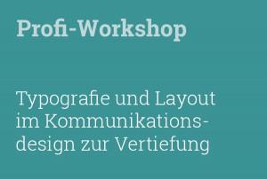 Workshop zu Detailtypografie und Layout im Kommunikationsdesign zur Vertiefung.